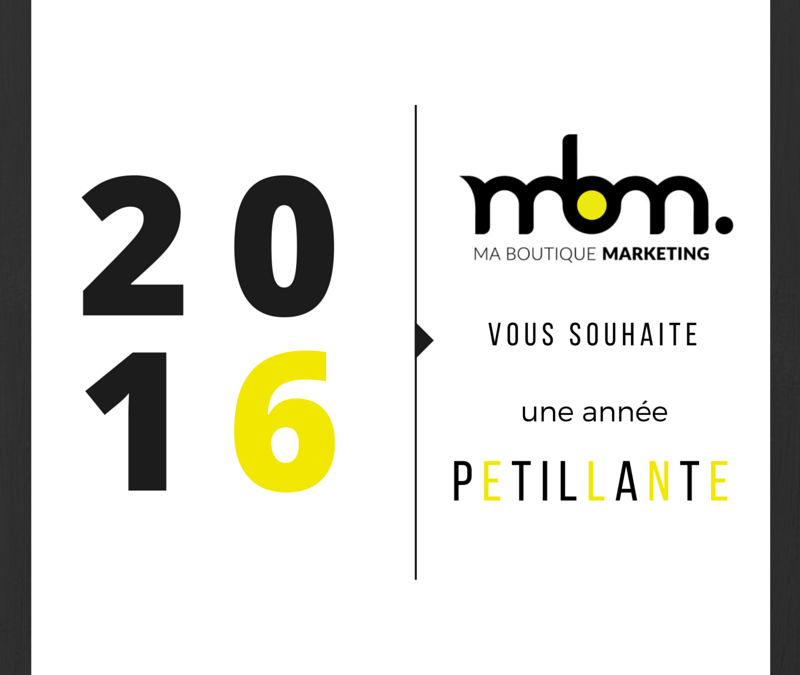 Voeux 2016 Ma Boutique Marketing